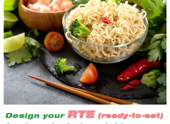 Design your RTE (ready-to-eat) food products to outshine your competitors