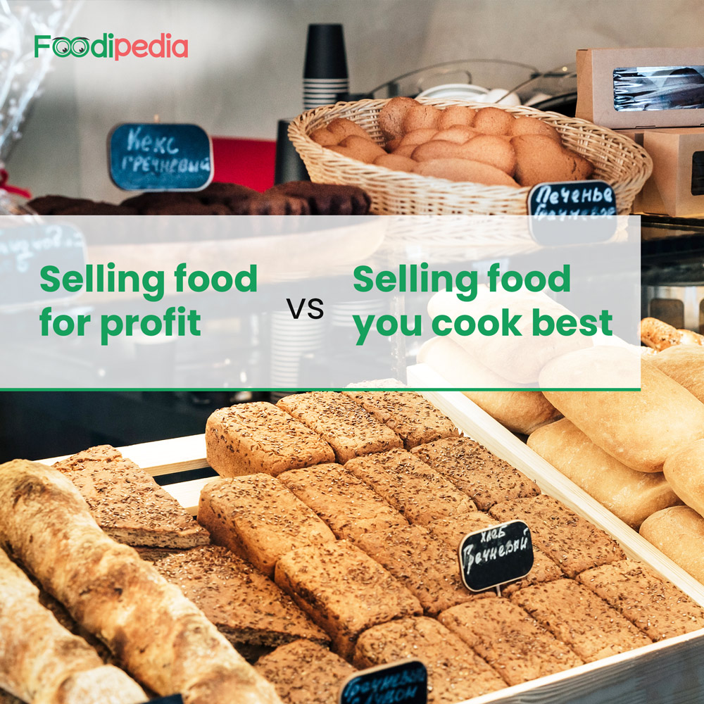 Selling-food-for-profit-vs-selling-food-you-cook-best