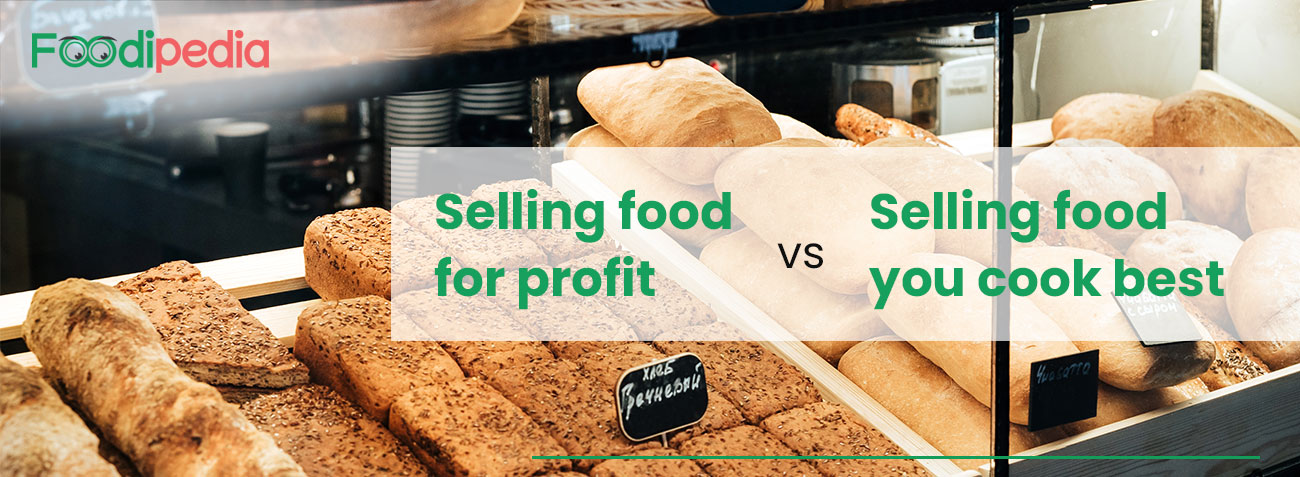 header-Selling-food-for-profit-vs-selling-food-you-cook-best