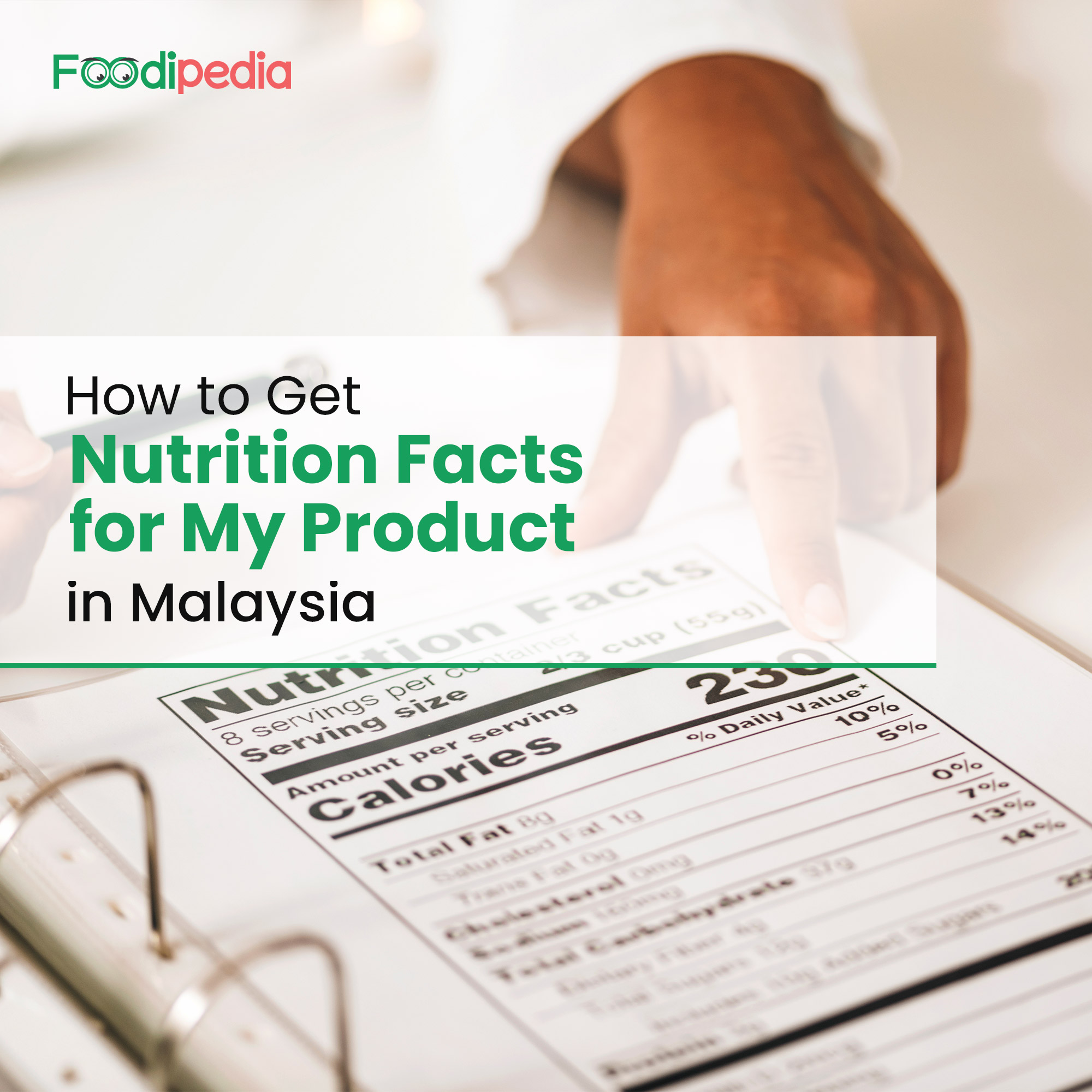 how-to-get-nutrition-facts-for-my-product-in-malaysia