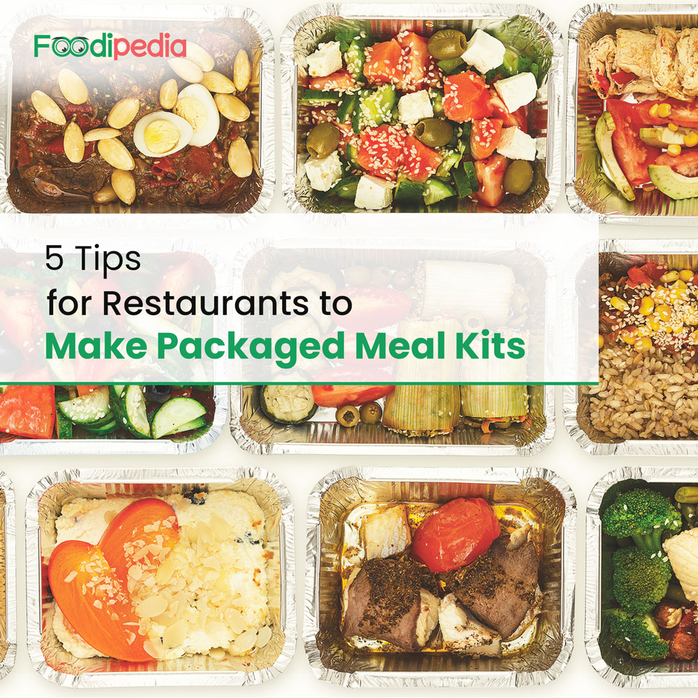 5 Tips for Restaurants to Make Packaged Meal Kits