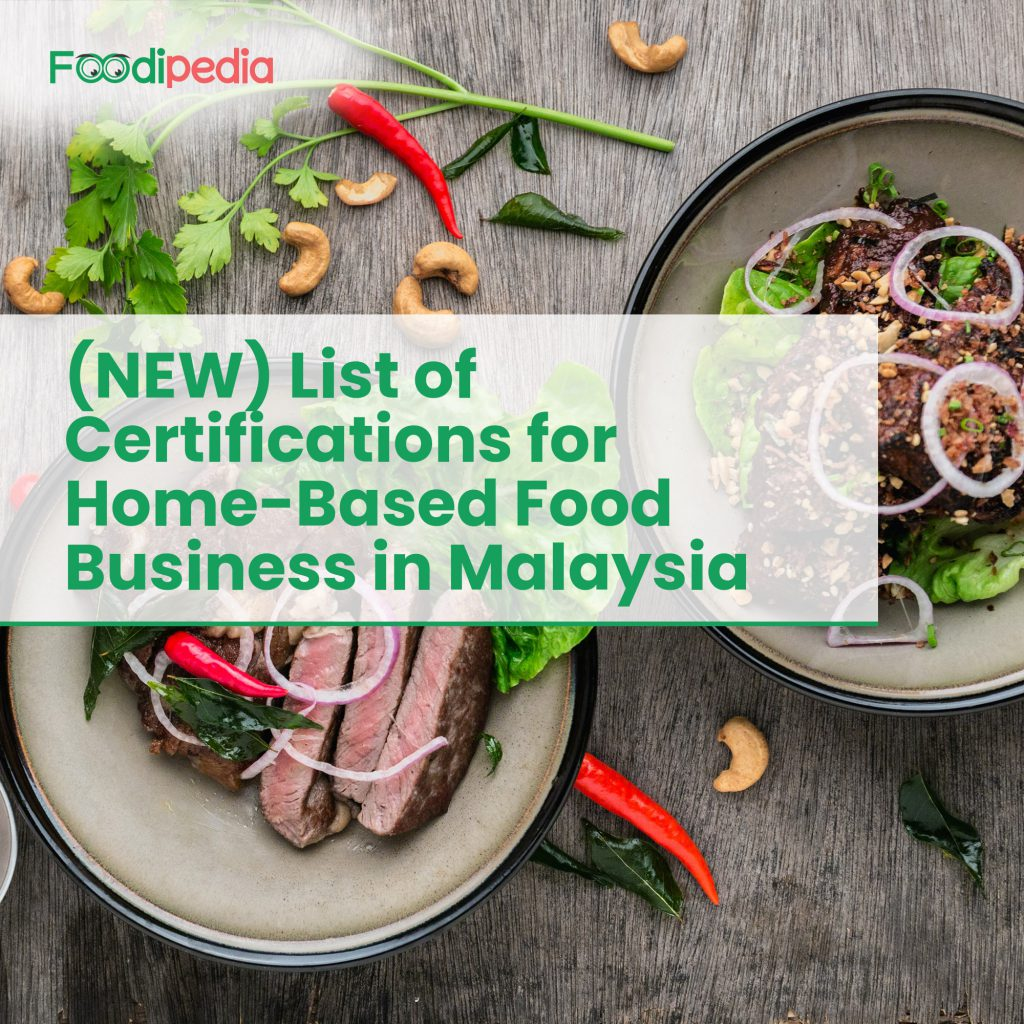 new-list-of-certifications-for-home-based-food-business-in-malaysia