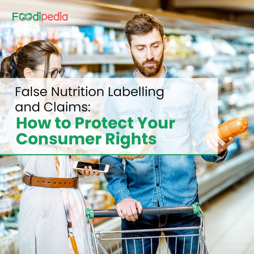 false-nutrition-labelling-and-claims-how-to-protect-your-consumer-rights